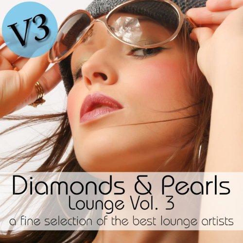Diamonds & Pearls Lounge Vol.3...