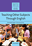 Resource Books for Teachers: Teaching Other Subjects Through English