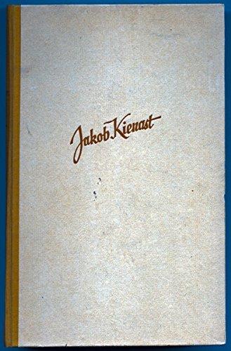 Jakob Kienast : Roman