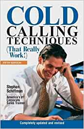 Cold Calling Techniques That Really Work! by Stephan ...