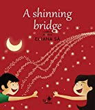A shining bridge (Babybooks) (English Edition)