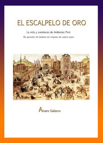 El escalpelo de oro por Alvaro Galiano