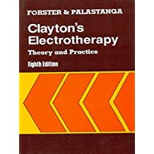 Clayton's Electrotherapy: Theory and Practice: 0