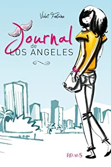 Journal de Los Angeles par [Fontaine, Violet]