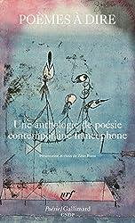 Poèmes à dire: Une anthologie de poésie contemporaine francophone
