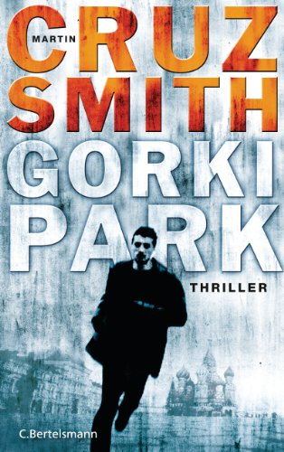 Gorki Park: Thriller (C E Smith)