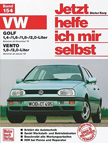 VW Golf III / Vento (Jetzt helfe ich mir selbst)