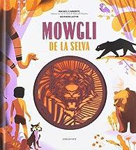 Mowgli de la selva par Rudyard Kipling