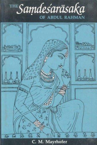 The Samdesarasaka of Abdul Rahman