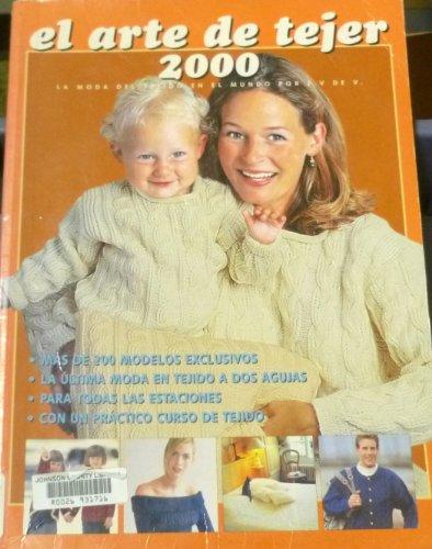 Descargar Libro El Arte De Tejer 2000: LA Moda Del Tejido En El Mundo de E. V. De V.