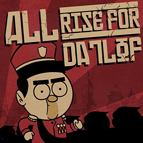 All Rise for Datlof [Explicit]