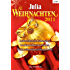 Julia Weihnachten Band 24: Weihnachtsmänner küssen besser / Im Himmelbett des Prinzen / Leidenschaft im Lichterglanz / (JULIA WEIHNACHTSBAND)
