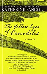 The Yellow Eyes Of Crocodiles by Katherine Pancol (2014-03-19)