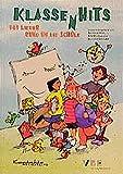 KlassenHits: 143 Lieder rund um die Schule (Buch)
