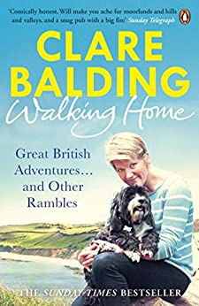 Walking Home: My Family and Other Rambles by [Balding, Clare]