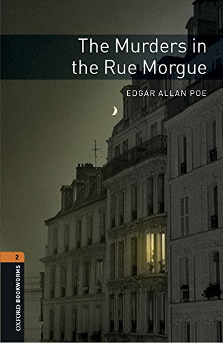 Oxford Bookworms Library: Oxford Bookworms 2. The Murders in the Rue Morgue MP3 Pack por Edgar Allan Poe