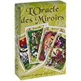 The Oracle des Miroirs