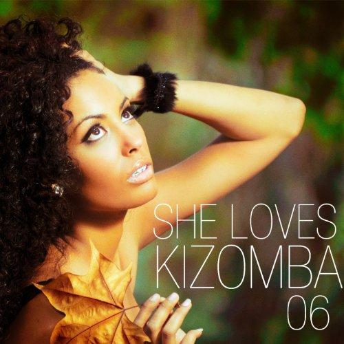 She Loves Kizomba, Vol. 6 (Sus...