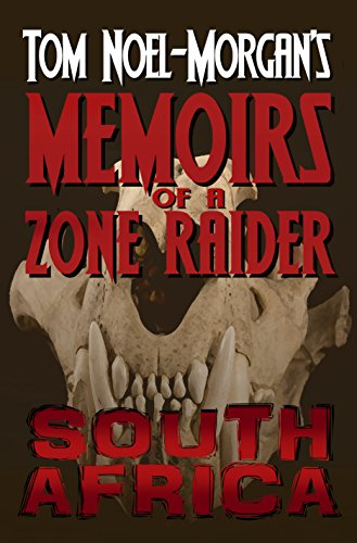 South Africa (Memoirs of a Zone Raider Book 4)