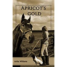 Apricot's Gold (The Apricot's Gold Series Book 1)
