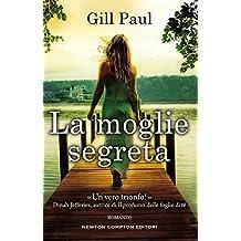 La moglie segreta (Italian Edition)