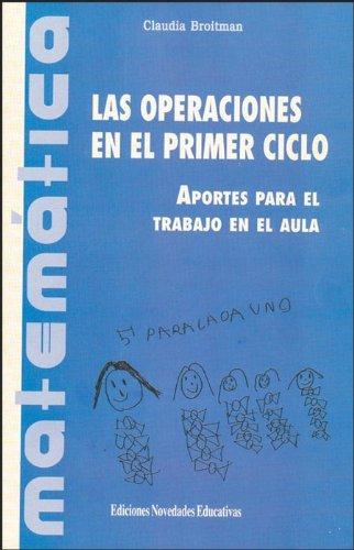 Las Operaciones En El Primer Ciclo