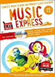 Music Express – Music Express: Age 5-6 (Book + 3 CDs + DVD-ROM): Complete music scheme for primary class teachers