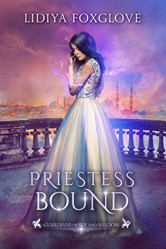 Priestess Bound: A Reverse Harem Fantasy (Guardians of Sky and Shadow Book 2) (English Edition) van [Foxglove, Lidiya]