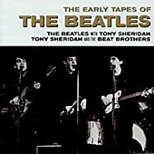 The Early Tapes Of The Beatles by The Beatles (2004-01-06)