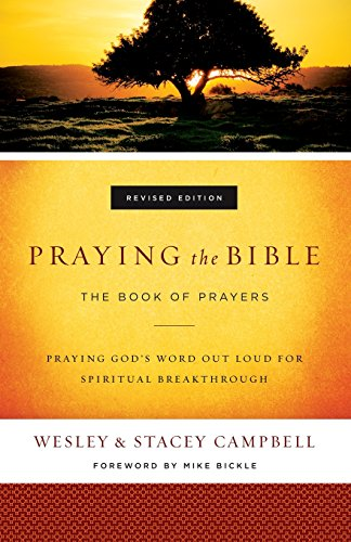 Praying the Bible: The Book of Prayers