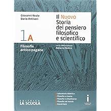 Amazon.it: STORIA del pensiero filosofico e scientifico: Libri