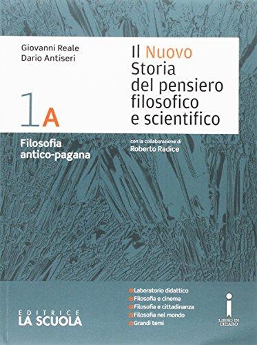 Il nuovo Storia del pensiero filosofico e scientifico. Vol. 1A-1B-Platone. Per i Licei. Con DVD-ROM. Con e-book. Con espansione online