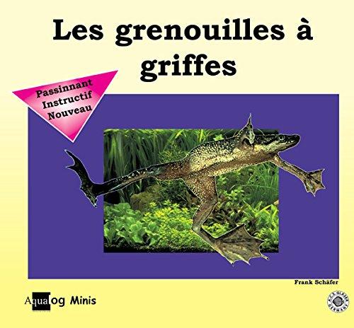 Les grenouilles à griffes par Frank Schäfer
