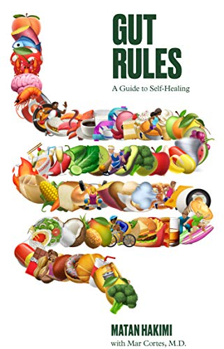 Gut Rules: How...