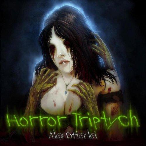 Horror triptych by alex otterlei on amazon music amazon for Alex co amazon