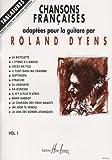 Chansons françaises Volume 1 - guitare avec tablatures