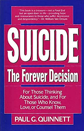 suicide   the forever decision ebook paul g quin t
