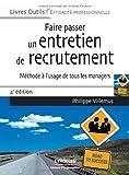 Telecharger Livres Faire passer un entretien de recrutement Methode a l usage de tous les managers (PDF,EPUB,MOBI) gratuits en Francaise