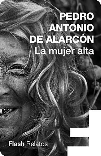 La mujer alta por Pedro Antonio de Alarcón