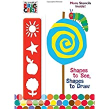 Shapes to See, Shapes to Draw! (The World of Eric Carle) (Color Plus Stencil)