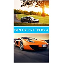 SPORTAUTOS 4: Bilder (German Edition)