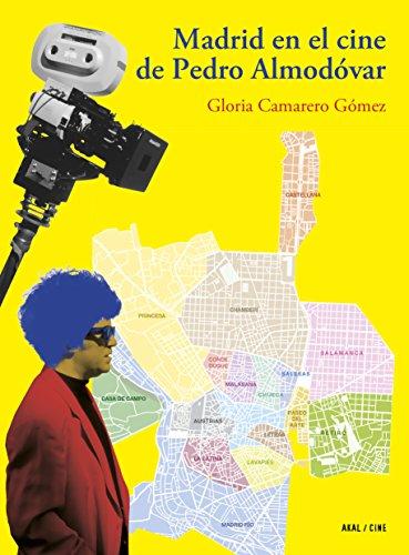 Madrid en el cine de Pedro Almodóvar por Gloria Camarero Gómez