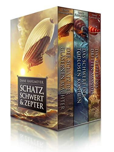 Schatz, Schwert & Zepter (Sammelausgabe, 3 Romane: Der Schatz der gläsernen Wächter, Das Schwert der Todlosen Königin, Das Zepter des Dritten Mondes)