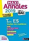 Maxi Annales ABC du Bac 2019 - Terminale ES par Durozoi
