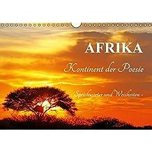 AFRIKA - Kontinent der Poesie (Wandkalender 2018 DIN A4 quer): Weisheiten und Sprichwörter (Monatskalender, 14 Seiten ) (CALVENDO Orte)