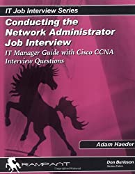 It Manager's Guide for Network Administrator Job Interviews With Network Administrator Interview Questions