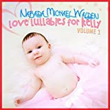 Narada Michael Walden: Vol.1-Love Lullabies for Kelly (Audio CD)