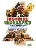 Histoire Géographie Éducation civique 4e • Manuel de l'élève Grand format