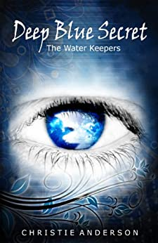 Deep Blue Secret (The Water Keepers Book 1) (English Edition) di [Anderson, Christie]