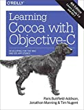 Telecharger Livres Learning Cocoa with Objective C Developing for the Mac and iOS App Stores By author Paris Buttfield Addison published on April 2014 (PDF,EPUB,MOBI) gratuits en Francaise